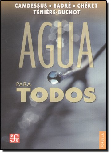 Agua para todos/Water for Everyone por Michel Camdessus