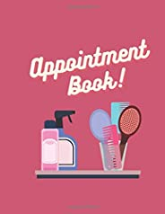Appointment Book for Mobile Hairdressing: For Businesses, Mobile Hairdressers, Hair Stylist, Beautician, Barbe