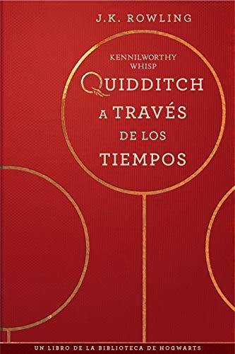 Quidditch través tiempos Un libro biblioteca Hogwarts
