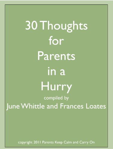 30 Thoughts For Parents In A Hurry Parents Keep Calm And Carry On