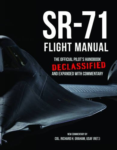 sr-71-flight-manual-the-official-pilots-handbook-declassified-and-expanded-with-commentary