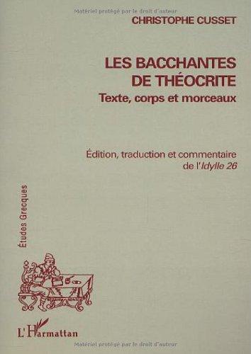 Les bacchantes de Théocrite par Christophe Cusset