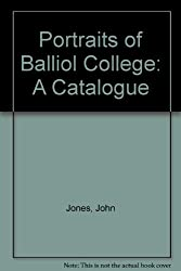 Portraits of Balliol College: A Catalogue