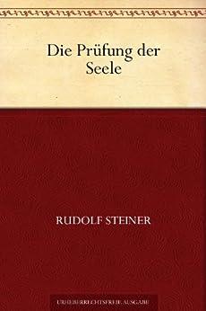 Die Prüfung der Seele von [Steiner, Rudolf]
