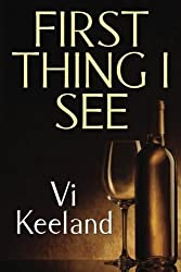 First Thing I See by Ms. Vi Keeland (2013-01-10)