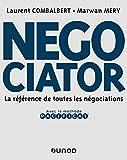 Negociator - La référence de toutes les négociations (Livres en Or) - Format Kindle - 9782100795154 - 30,99 €
