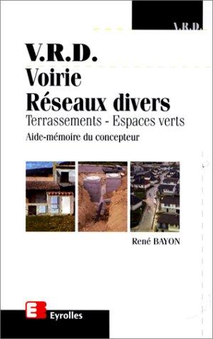 V.R.D. Voirie Réseaux Divers : Terrassements -Espace verts