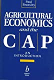 Agricultural Economics and the CAP: An Introduction