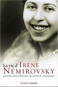 "Afficher ""La vie d'Irène Némirovsky, 1903-1942"""