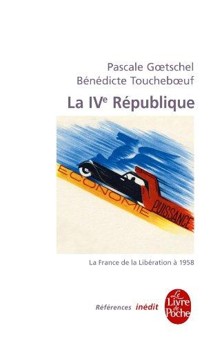 La Quatrime Rpublique : La France de la libration  1958