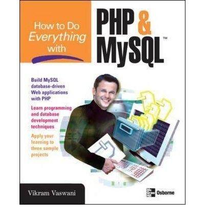 [(How to Do Everything with PHP and MySQL )] [Author: Vikram Vaswani] [Apr-2005]