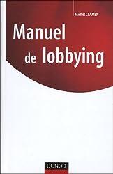 Manuel du lobbying