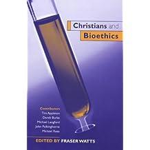 Christians and Bioethics