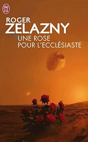 Une Rose pour l'Ecclésiaste : [nouvelles]