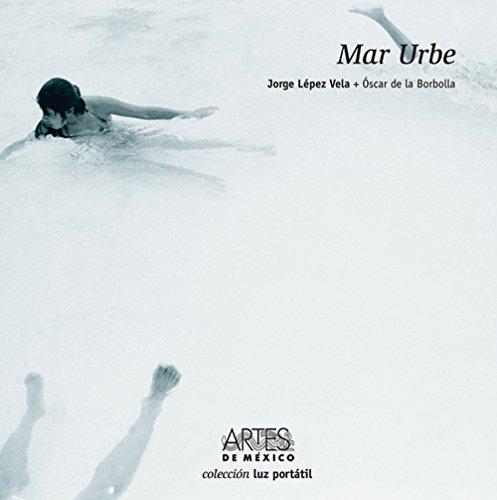 Mar Urbe/ Urban Sea (Luz Portatil)