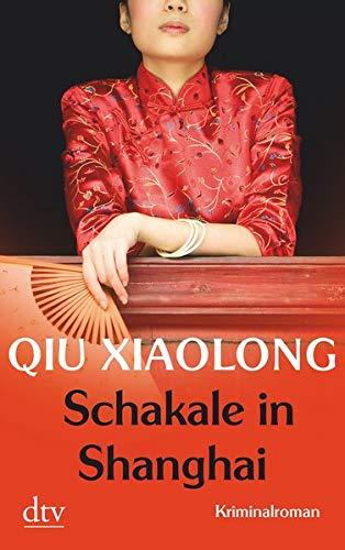 Schakale in Shanghai: Oberinspektor Chens achter Fall Kriminalroman