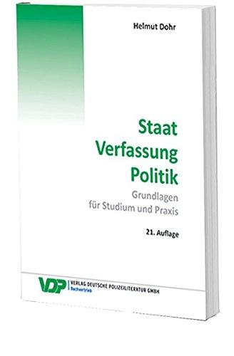 Staat – Verfassung -Politik: Grundlagen für Studium und Praxis (VDP-Fachbuch)