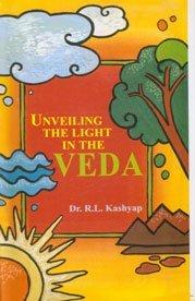Unveiling the light in the Veda (Sri Garib Das oriental series) by T. V Kapali Sastry (2001-08-06) par T. V Kapali Sastry