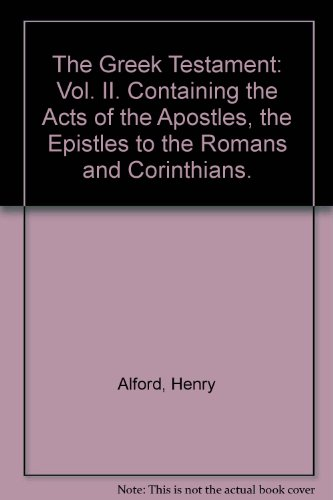 The Greek Testament: Vol. II. Containing the Acts of the Apostles, the Epistles to the Romans and Corinthians. - Corinthian Bells