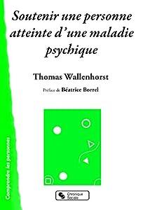 vignette de 'Soutenir une personne atteinte d'une maladie psychique (Thomas Wallenhorst)'