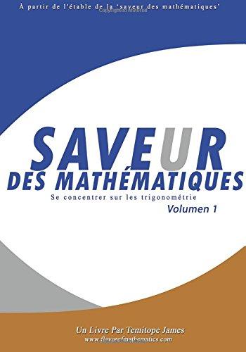 Se concentrer sur a Trigonometrie 1: Saveur des Mathematiques par Temitope James