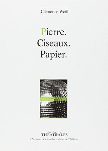 Pierre. Ciseaux. Papier