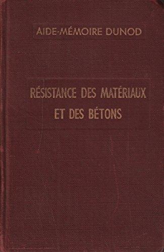 Resistance des materiaux et des bétons