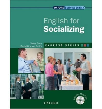 [(Express Series: English for Socializing: A Short, Specialist English Course)] [ By (author) Sylee Gore, By (author) David Gordon Smith ] [April, 2009]