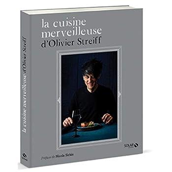 La cuisine merveilleuse d'Olivier Streiff