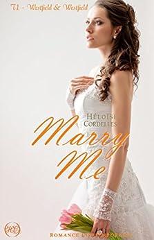 Marry Me - Westfield & Westfield tome 1 par [Cordelles, Héloïse]