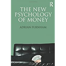 The New Psychology of Money