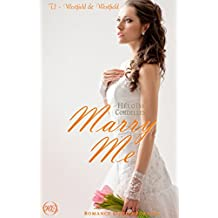 Marry Me - Westfield & Westfield tome 1