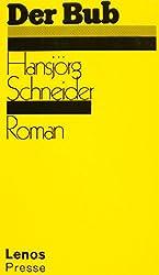 Der Bub: Roman (Litprint)
