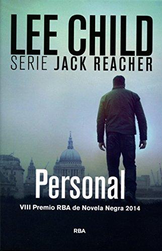 Personal, Jack Reacher XIX: VIII Premio RBA de Novel Negra 2014 (NOVELA POLICÍACA BIB)