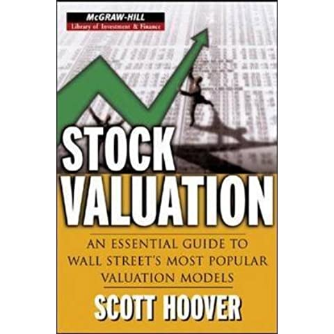 [(Stock Valuation : An Essential Guide to Wall Street's Most Popular Valuation Models)] [By (author) Scott Hoover] published on (January,
