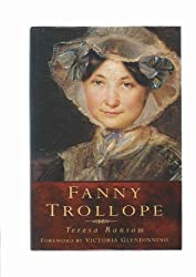 Fanny Trollope (Biography, Letters & Diaries)