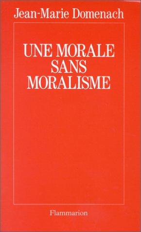 Une morale sans moralisme