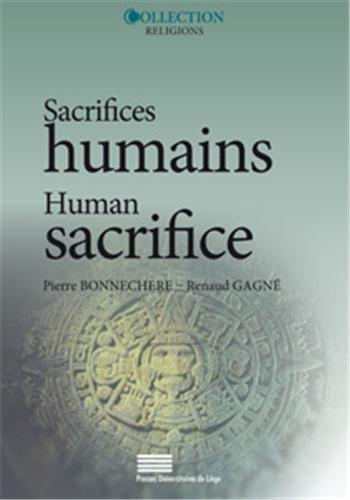 Sacrifices humains : Perspectives croises et reprsentations