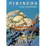 Pirineos II - 1000 ascensiones. De Somport a Vignemale (Mendia)