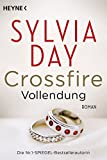 Crossfire - Vollendung: Band 5 - Roman (Crossfire-Serie) - Sylvia Day