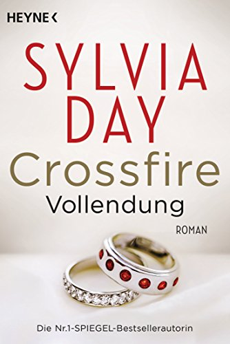Crossfire. Vollendung: Band 5 - Roman (Crossfire-Serie) von [Day, Sylvia]