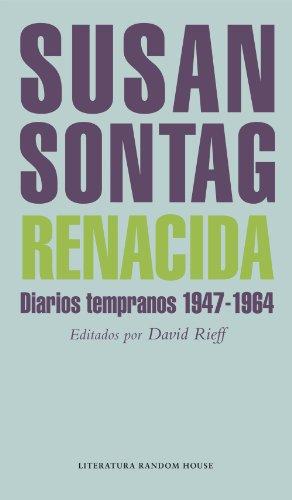 Renacida: Diarios tempranos 1947-1964 epub