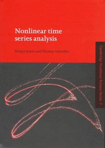 Nonlinear Time Series Analysis (Cambridge Nonlinear Science Series)