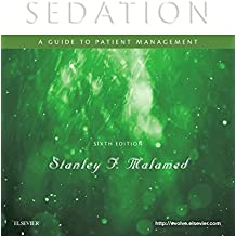 Sedation - E-Book: A Guide to Patient Management