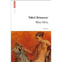RHEA SILVIA. récit du VIème siècle après Jésus-Christ
