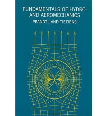 [ Fundamentals Of Hydro- And Aeromechanics (Dover Books On Aeronautical Engineering) ] By Prandtl, Ludwig (Author) [ Jun - 1957 ] [ Paperback ]