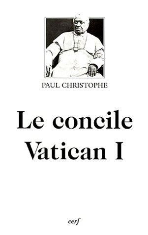 Le Concile Vatican I par P. Christophe