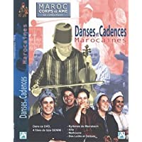 Maroc corps et âme - Danses & cadences marocaines