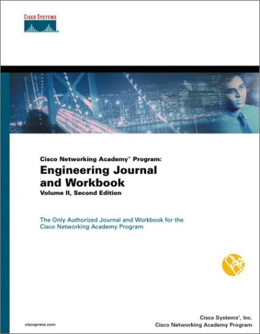 Cisco Networking Academy Program: Engineering Journal and Workbook, Volume II: v. 2 por Cisco Systems  Inc.