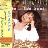 Songtexte von Laura Fygi - Watch What Happens When Laura Fygi Meets Michel Legrand